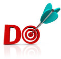 Do arrow in d word take action go forward the red letters with an a bulls eye to symbolize taking and having initiative to act Stock Images