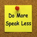 Do more speak less note means be productive meaning and constructive Royalty Free Stock Photo