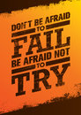 Do Not Be Afraid To Fail Be Afraid Not To Try Creative Motivation Quote. Vector Outstanding Typography Poster Concept