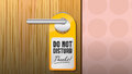Do not disturb sign Royalty Free Stock Photo