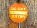 Do not enter old sign on a wooden door Royalty Free Stock Image