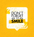 Do Not Forget To Smile. Positive Motivation Vector Design. Inspiring Banner Concept With Speech Bubble