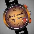 Do not waste my time abstract colorful background with a hand watch on which is written the text dont Stock Photos