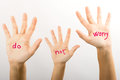 Do not worry three hands with the words Royalty Free Stock Photos