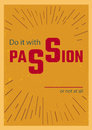 Do it with passion vertical