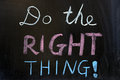 Do the right thing Royalty Free Stock Photo