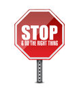 Do the right thing stop sign illustration design over white Royalty Free Stock Image