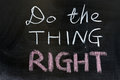 Do the thing right chalk drawing Royalty Free Stock Images