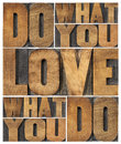 Do what you love love what you do motivational word abstract in vintage letterpress wood type printing blocks Royalty Free Stock Photo