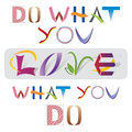 Do what you love quote various letter elements made of and icons multicolored icons Stock Photos