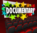 Documentary word movie screen non fiction story film cinema on a theater for a or that is ficition real life or authentic in Stock Photography