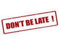 Don t be late
