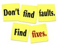 Don t find faults find fixes saying quote sticky notes the with words on yellow offering advice on how to be useful and provide Royalty Free Stock Images