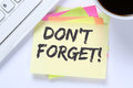 Don`t forget date meeting remind reminder notepaper business des