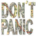 Don't panic with dollars Stock Photography