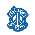 Don`t worry, be hippie. Inspirational quote about peace.