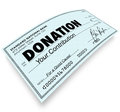 Donation check word money gift contribution on a to illustrate a or to a charity non profit or other association doing good work Stock Photos