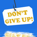 Dont give up on hook displays positivity and encouragement displaying motivation Royalty Free Stock Photos