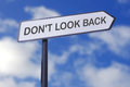 Dont look back motivational street sign Stock Image
