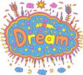 Doodle illustration with dream word. Cartoon lettering art. Vect