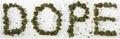 Dope Spelled With Marijuana