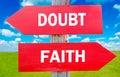 Doubt or Faith Royalty Free Stock Photo