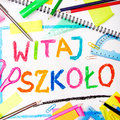 Drawing of the Polish words Welcome back to school Royalty Free Stock Photo
