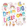 Dream big little one kids nursery art