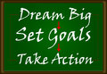 Dream big set goals take action a drawing of on green board Royalty Free Stock Images