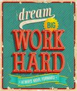 Dream big work hard vector illustration Royalty Free Stock Image