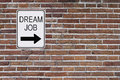 Dream Job Sign Royalty Free Stock Photo