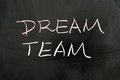 Dream team words written on the chalkboard Stock Images