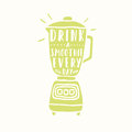 Drink a smoothie everyday blender silhouette vector hand drawn illustration Royalty Free Stock Image
