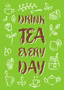 Drink tea every day vector illustration