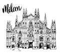 Duomo cathedral in Milan, Italy. Hand drawn sketch of Italian famous church building with lettering Milan, vector illustration iso