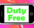 Duty free on phone shows tax free purchases showing Stock Photography