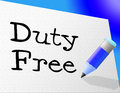 Duty free represents income tax and buying meaning taxation Stock Image