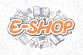 E-Shop - Doodle Orange Text. Business Concept.