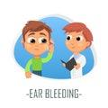 Ear bleeding medical concept. Vector illustration.