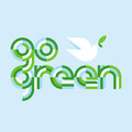 Earth day concept with go green lettering and white peace dove Royalty Free Stock Photo
