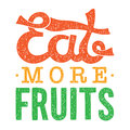 Eat more fruits vector motivational illustration Royalty Free Stock Photo