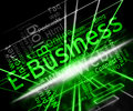 Ebusiness Word Represents World Wide Web And Business Royalty Free Stock Photo