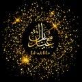 Eid Al Fitr greeting card. Arabic Lettering translates as Eid Al-Adha feast of sacrifice.