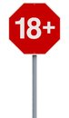 Eighteen plus a modified stop sign indicating Royalty Free Stock Photos