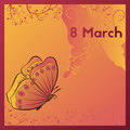 The Eighth Of March. Greeting card template with a butterfly.