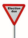 Election due isolated warning sign saying Stock Photo