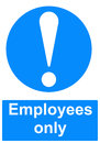 Employees only sign Royalty Free Stock Photography