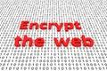 Encrypt the web Royalty Free Stock Photo