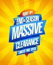 End of season massive clearance, limited time offer, sale vector poster design Royalty Free Stock Photo