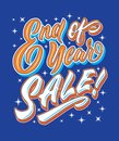 End of year sale hand lettering typography sales and marketing shop store signage poster Royalty Free Stock Photo